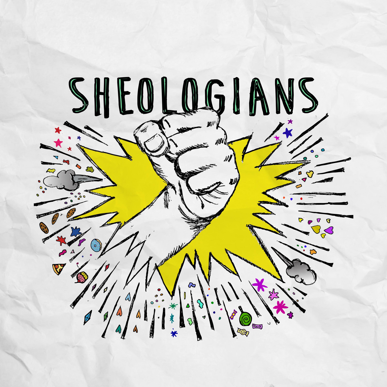 Sheologians