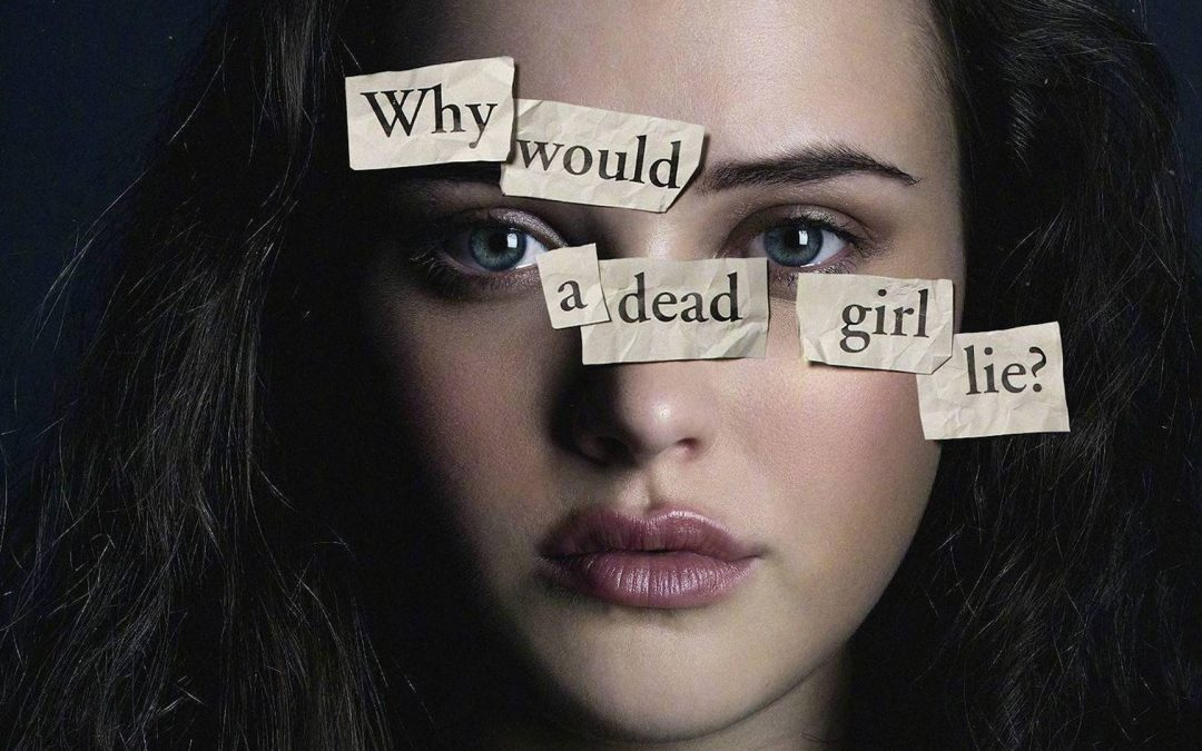 13 Reasons Why '13 Reasons Why' is the Worst
