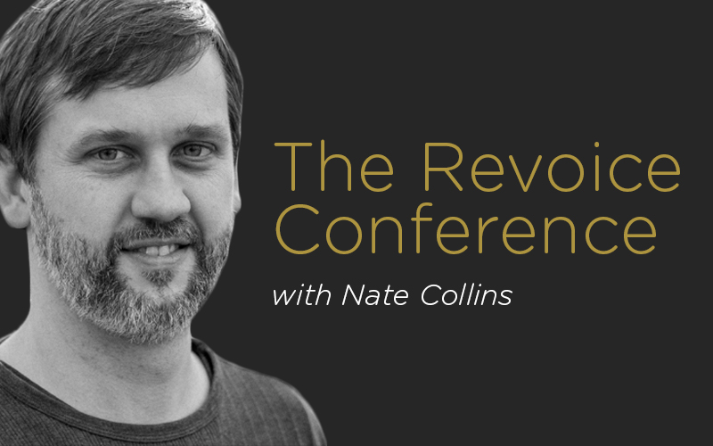 The Revoice Conference with Nate Collins