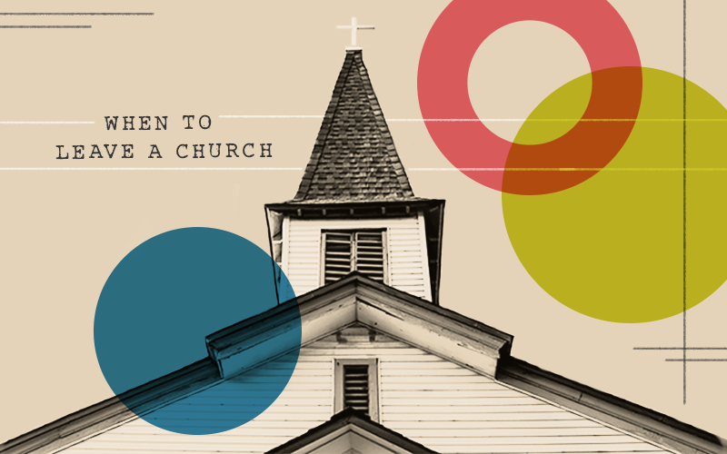 When To Leave A Church