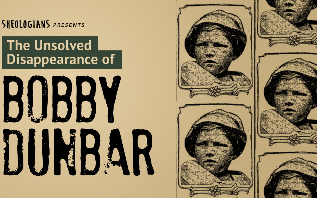 The Unsolved Disappearance of Bobby Dunbar