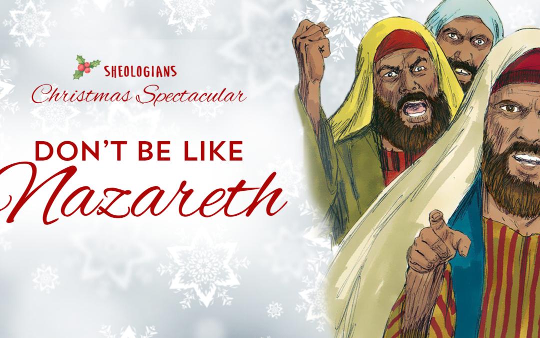 Don't Be Like Nazareth