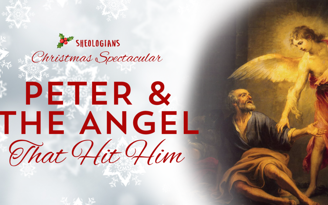 Peter & The Angel That Hit Him