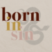 Born in Sin
