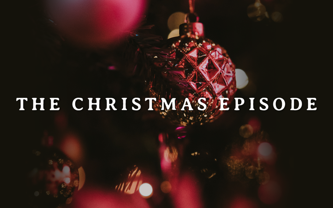 The Christmas Episode