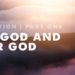 Creation: By God & For God (Part 1)
