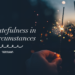 On Gratefulness in All Circumstances