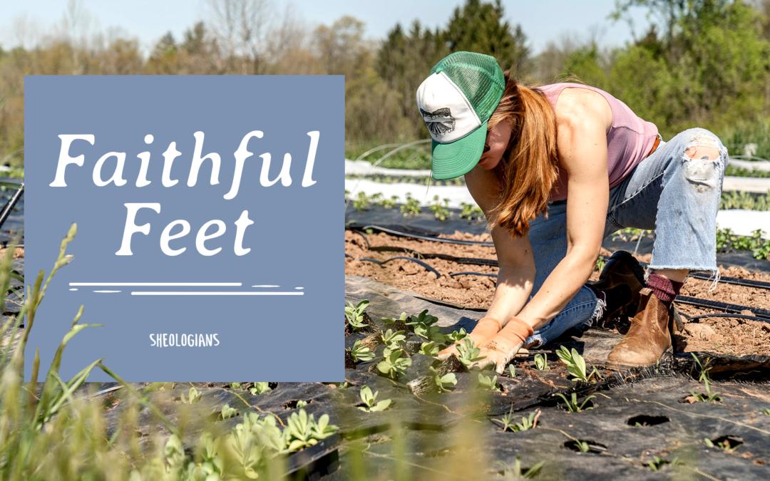 Faithful Feet