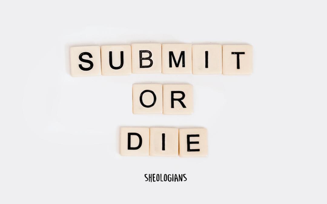 Submit or Die