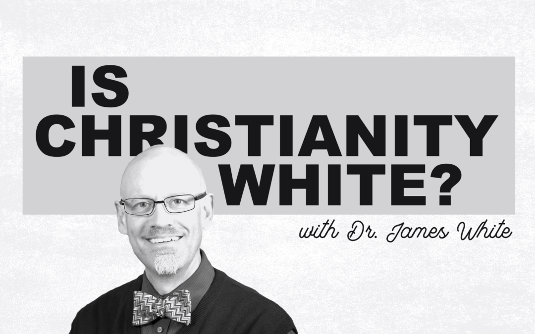 Is Christianity White?
