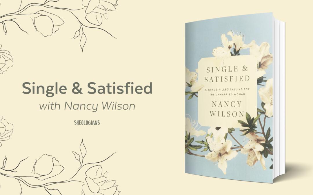 Single & Satisfied with Nancy Wilson